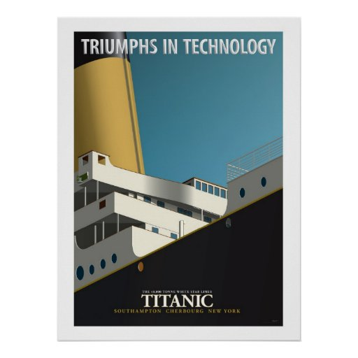 TRIUNFOS EN la TECNOLOGÍA - RMS titánico Póster