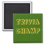 TRIVIA CHAMP - magnet