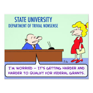 "trivial nonsense federal grants 4.25"" x 5.5"" invitation card"