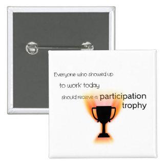 Trofeo de la participación pin cuadrado