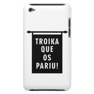 Troika Que os Pariu Barely There iPod Cover