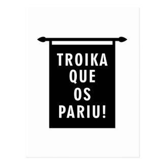 Troika Que os Pariu Postcard