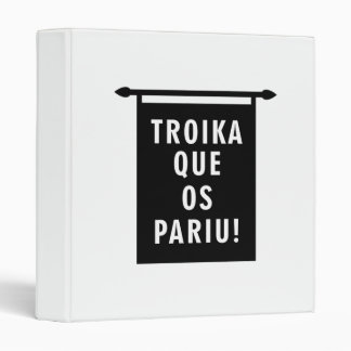 Troika Que os Pariu Vinyl Binder