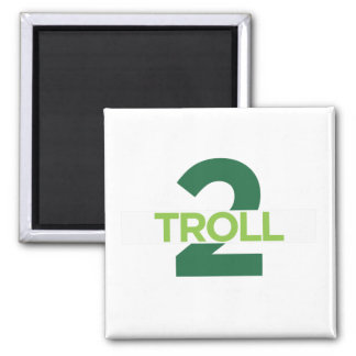 Troll 2 Magnet