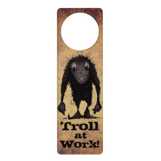 Troll at Work! Door Hanger