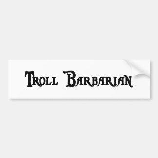 Troll Barbarian Bumper Sticker