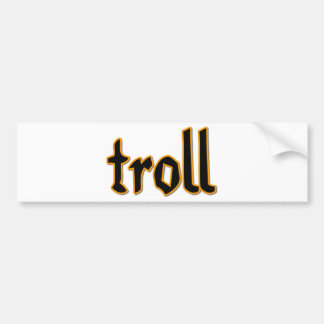 Troll Bumper Sticker