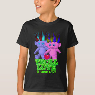 Troll Love Is True Love T-Shirt