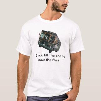 Trolley Problem T-Shirt