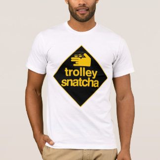 Trolley Snatcha Graphic Tee