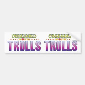 Trolls 2 Obsessed Car Bumper Sticker