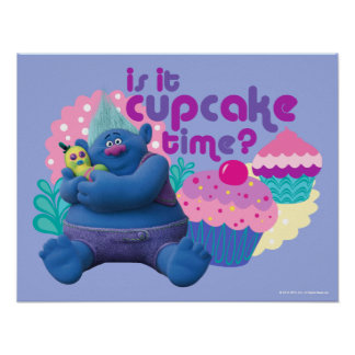 Trolls   Biggie - Is it Cupcake Time? 2 Poster