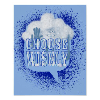 Trolls | Choose Wisely Poster