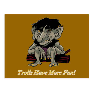 Trolls Have More Fun Post Cards
