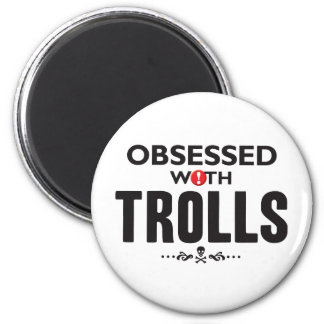 Trolls Obsessed 2 Inch Round Magnet