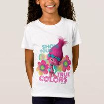 Trolls | Poppy - Show Your True Colors T-Shirt