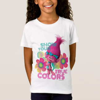 Trolls | Poppy - Show Your True Colors T-Shirt