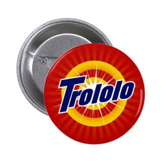 """Trololo 2,25"""" botón redondo pin"""