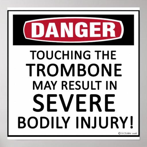 Trombone del peligro póster