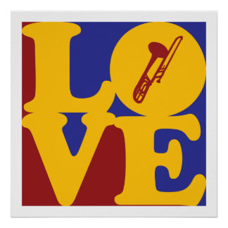 Trombone Love Posters