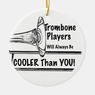 Trombone Musician Cooler than You Ornament