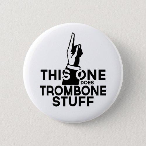 Trombone Stuff _ Funny Trombone Music Button