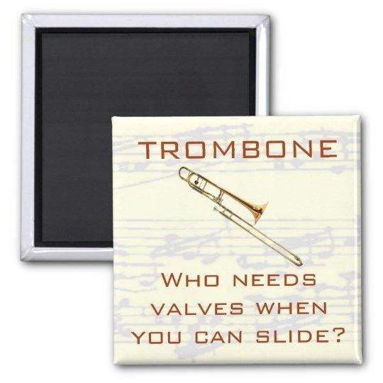 Trombone:  Who needs valves?  Magnet