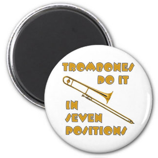 Trombones Do It In 7 Positions 2 Inch Round Magnet