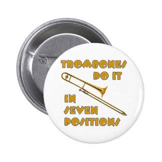 Trombones Do It In 7 Positions Pinback Button