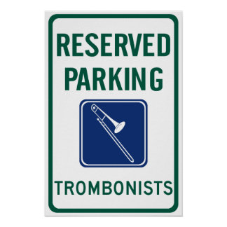 Trombonists Parking Poster