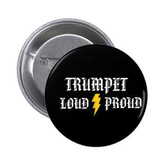 Trompeta: Botón ruidoso y orgulloso Pin Redondo De 2 Pulgadas