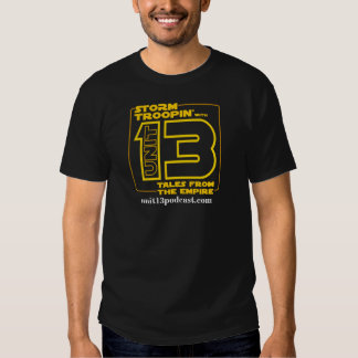 Troopin' with Unit 13 T-Shirt