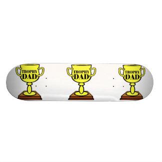 Trophy Dad Skateboard