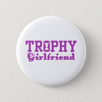 Trophy Girlfriend Button