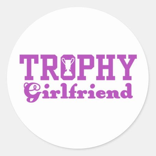 Trophy Girlfriend Classic Round Sticker