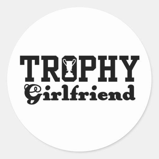 Trophy Girlfriend Sticker