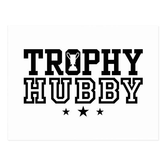 Trophy Hubby Postcard