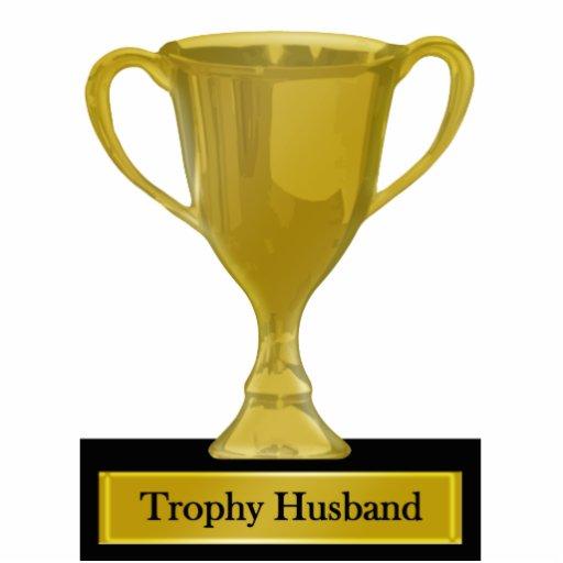 Trophy Husband Award Acrylic Cut Out Zazzle