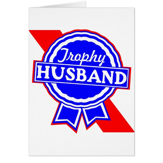 Trophy Husband Card