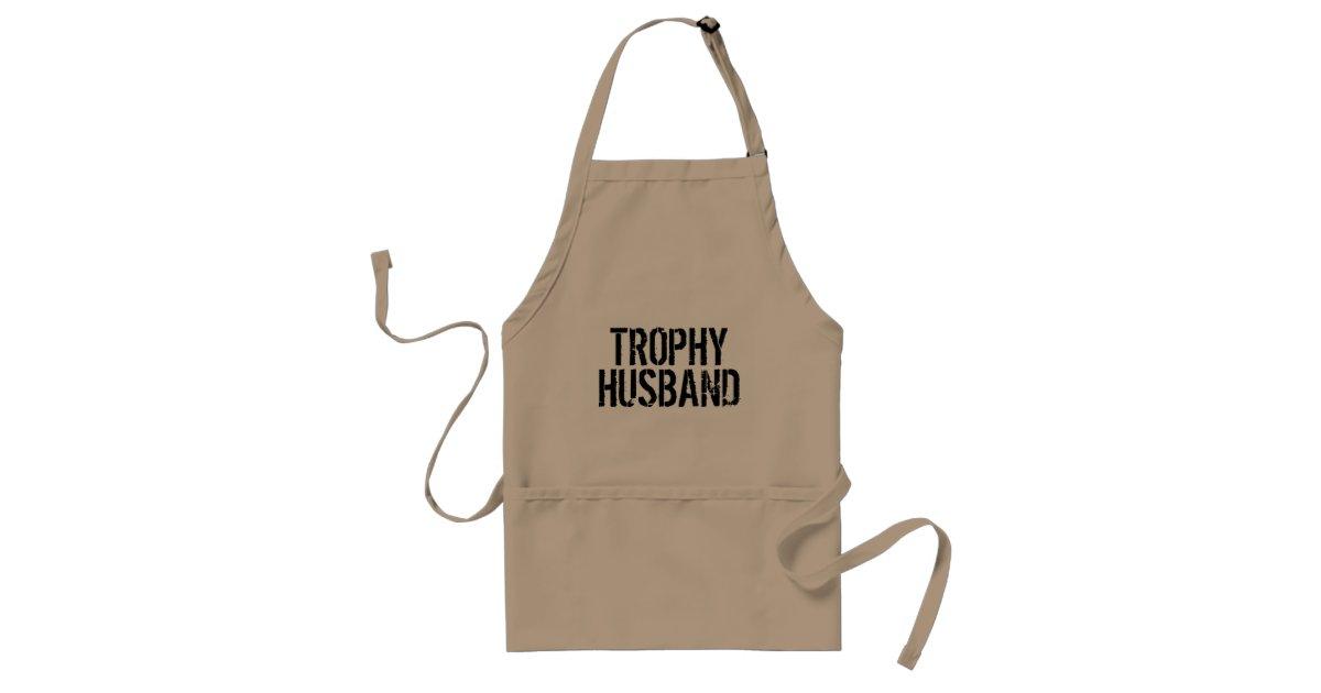 Trophy husband funny aprons for men zazzle