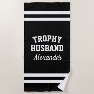 TROPHY HUSBAND funny beach towel for men