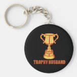 Trophy Husband, funny+mens+gifts Key Chains