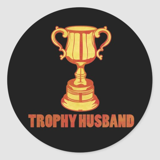 Trophy Husband, funny+mens+gifts Stickers