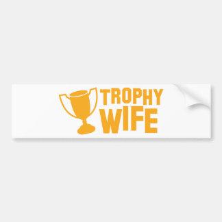 TROPHY wife Car Bumper Sticker