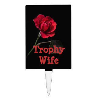 Trophy Wife Cake Pick