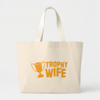 TROPHY wife Large Tote Bag