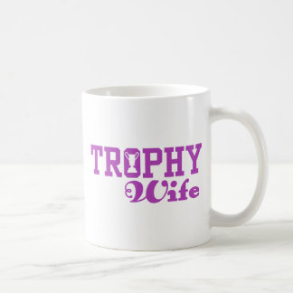 Trophy Wife Coffee Mug