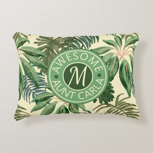 Tropical Awesome Aunt Leaves Watercolor Monogram Accent Pillow