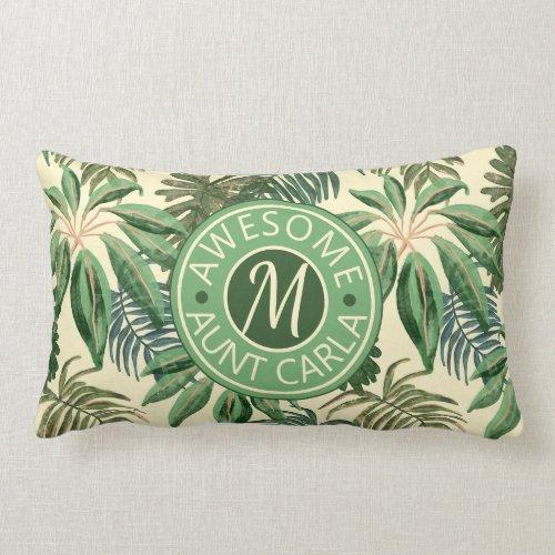 Tropical Awesome Aunt Leaves Watercolor Monogram Lumbar Pillow