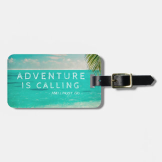 Tropical Beach Adventure Is Calling and I Must Go Bag Tag